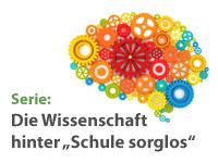"""Serie zur Wissenschaftlichkeit von """"Schule sorglos"""""""